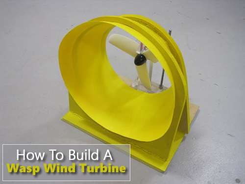 How To Build A Wasp Wind Turbine
